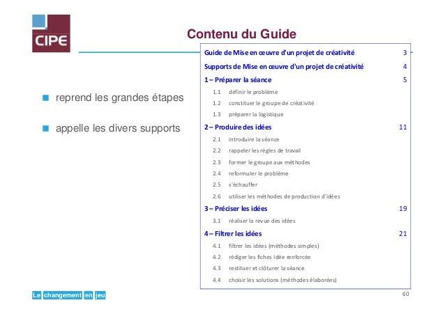 jeuenchangementLe Contenu du Guide reprend les grandes étapes appelle les divers supports Guide de Mise en œuvre d'un proj...