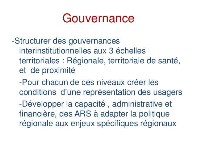 Gouvernance -Structurer des gouvernances interinstitutionnelles aux 3 échelles territoriales : Régionale, territoriale de ...