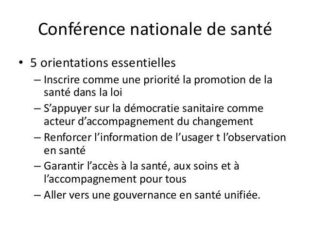 Conférence nationale de santé • 5 orientations essentielles – Inscrire comme une priorité la promotion de la santé dans la...