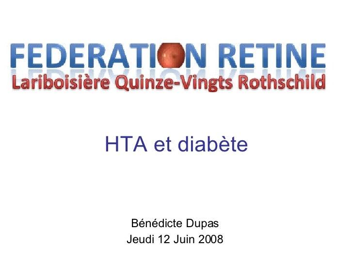 HTA et diabète Bénédicte Dupas Jeudi 12 Juin 2008