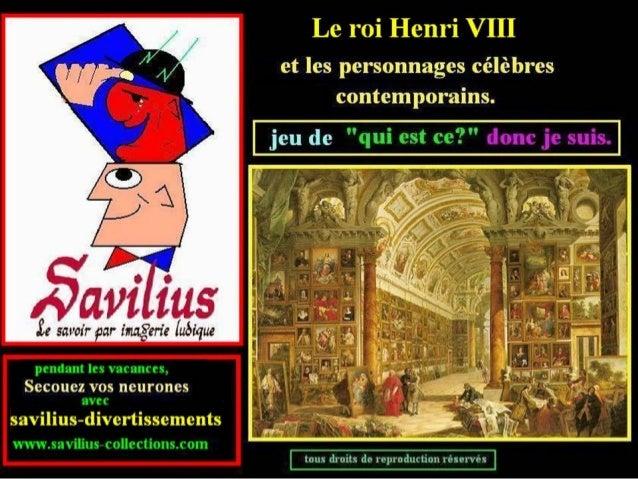 Qui-est-ce donc je suis sur Henri VIII