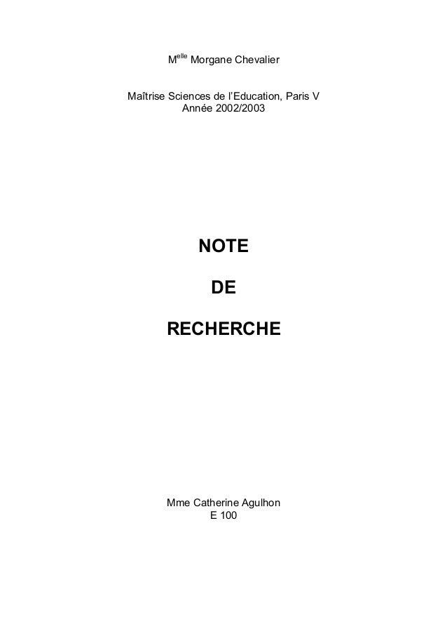 Melle Morgane ChevalierMaîtrise Sciences de l'Education, Paris V            Année 2002/2003               NOTE            ...