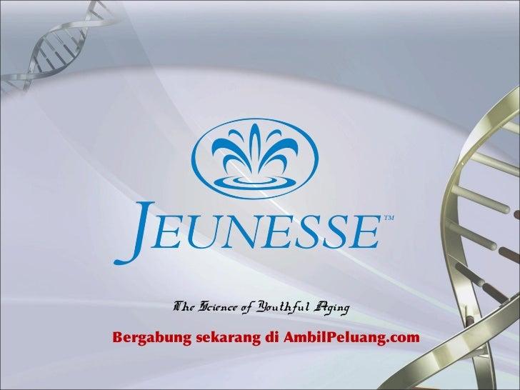 The Science of Youthful AgingBergabung sekarang di AmbilPeluang.com