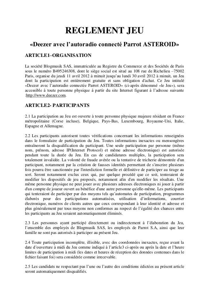 REGLEMENT JEU   «Deezer avec l'autoradio connecté Parrot ASTEROID»ARTICLE1–ORGANISATIONLa société Blogmusik SAS, immatricu...