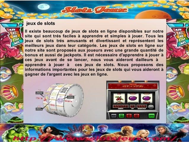 Il existe beaucoup de jeux de slots en ligne disponibles sur notresite qui sont trés faciles à apprendre et simples à joue...