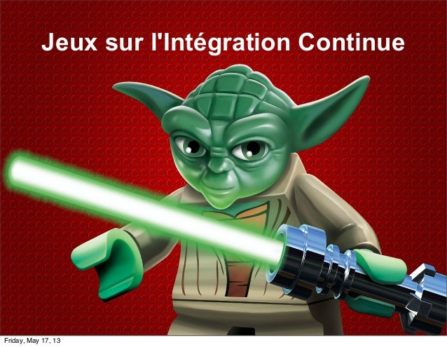 Jeux sur lIntégration ContinueFriday, May 17, 13