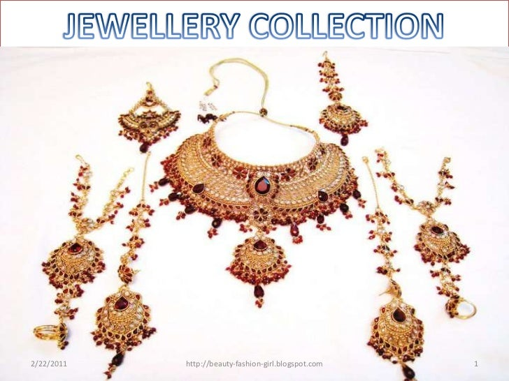 JEWELLERY COLLECTION<br />2/23/2011<br />1<br />http://beauty-fashion-girl.blogspot.com<br />