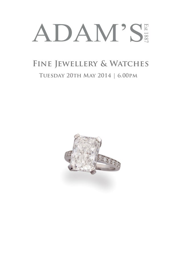 Est1887 Fine Jewellery & Watches Tuesday 20th May 2014 | 6.00pm
