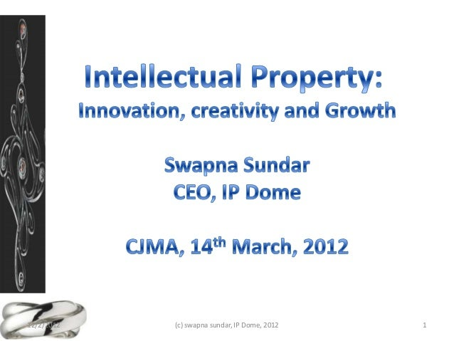 12/2/2012   (c) swapna sundar, IP Dome, 2012   1