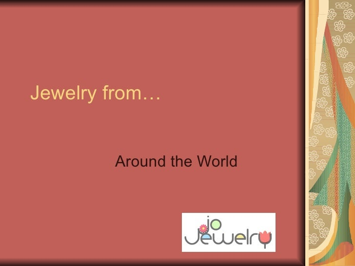 Jewelry from… Around the World