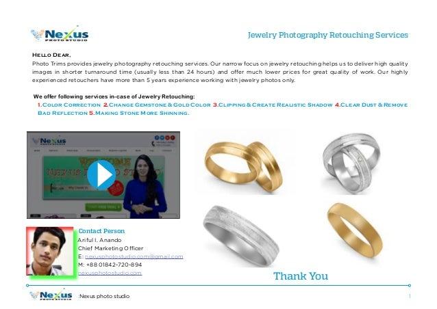 1:Nexus photo studio Jewelry Photography Retouching Services Hello Dear, Photo Trims provides jewelry photography retouchi...