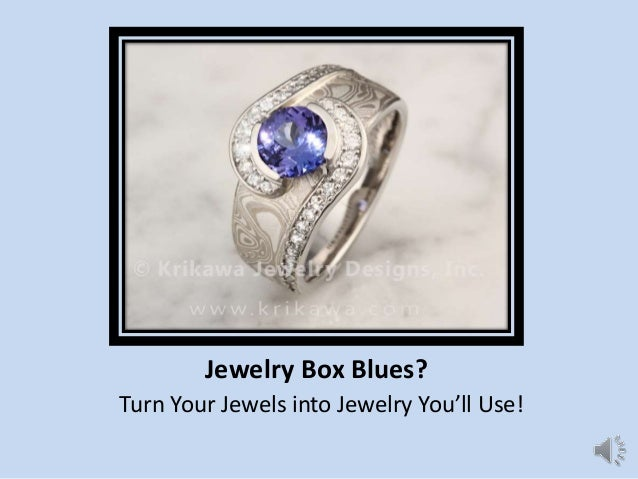 Jewelry Box Blues? Turn Your Jewels into Jewelry You'll Use!