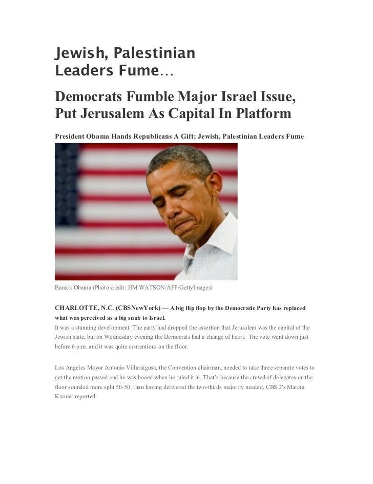 Jewish, PalestinianLeaders Fume…Democrats Fumble Major Israel Issue,Put Jerusalem As Capital In PlatformPresident Obama Ha...