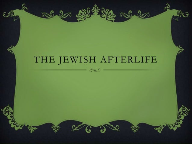 MS WLZ the Jewish Afterlife