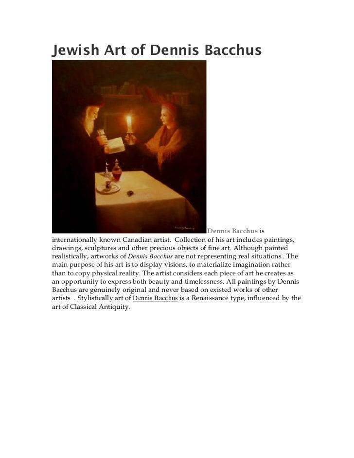 Jewish Art of Dennis Bacchus                                                       Dennis Bacchus isinternationally known ...