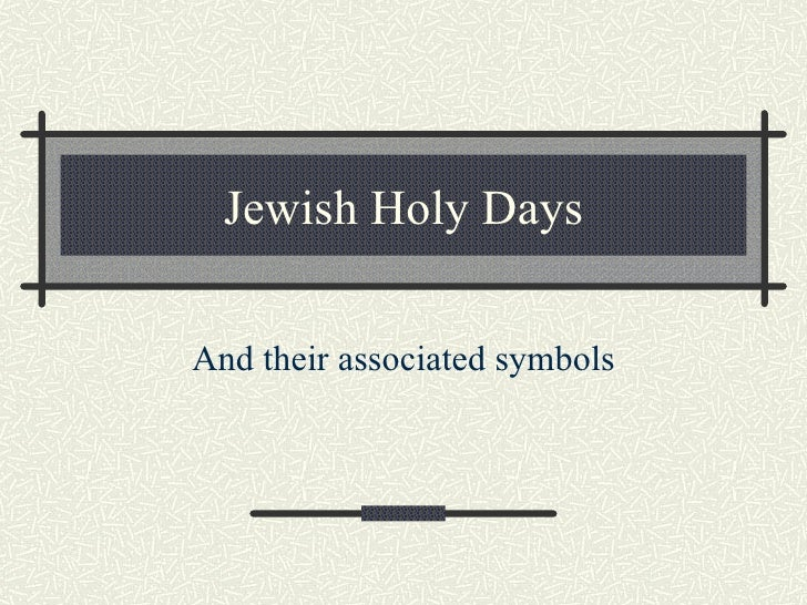 Jewish Holy Days And their associated symbols