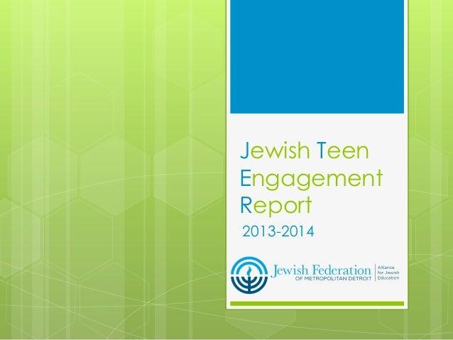 Jewish Teen Engagement Report 2013-2014