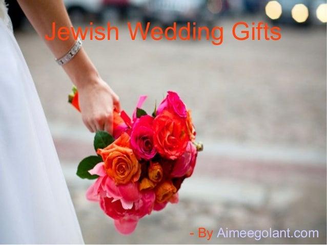 Jewish Wedding Gift: Eye-Catching Jewish Wedding Gifts