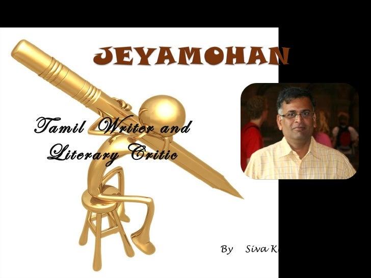 Tamil  Writer and Literary Critic By  Siva Kumar B