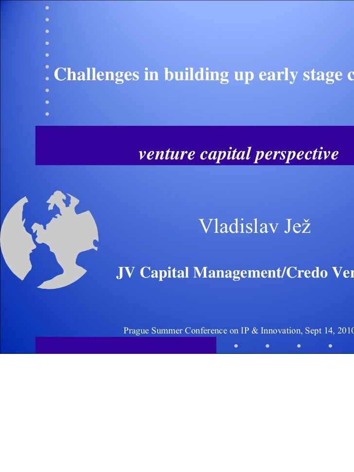 Challenges in building up early stage companies           venture capital perspective                          Vladislav J...