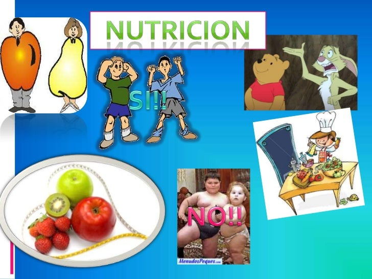 nutricion<br />SI!!<br />NO!!<br />