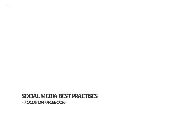 P SOCIAL MEDIA BEST PRACTISES  - FOCUS ON FACEBOOK-