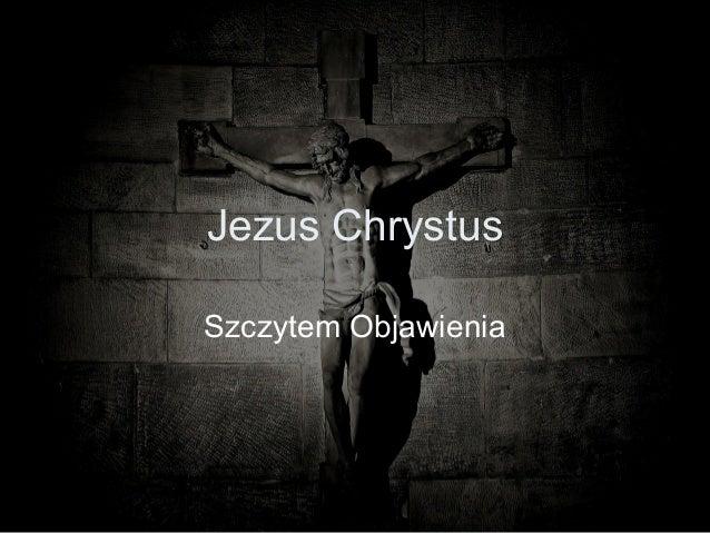 Jezus Chrystus Szczytem Objawienia