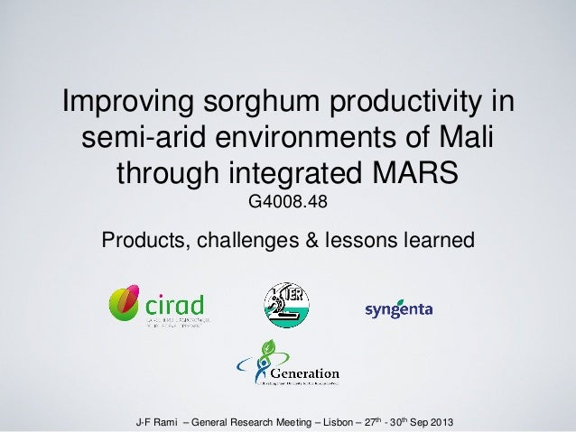 Improving sorghum productivity in semi-arid environments of Mali through integrated MARS G4008.48 Products, challenges & l...
