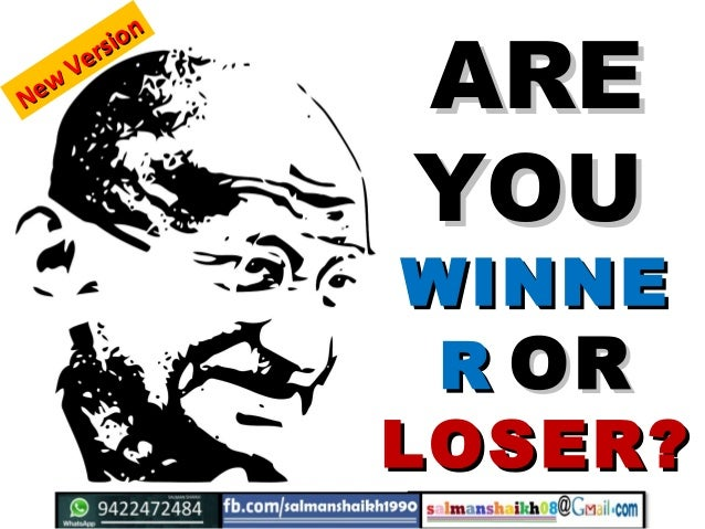 AREARE YOUYOU WINNEWINNE RR OROR LOSER?LOSER? New Version New Version