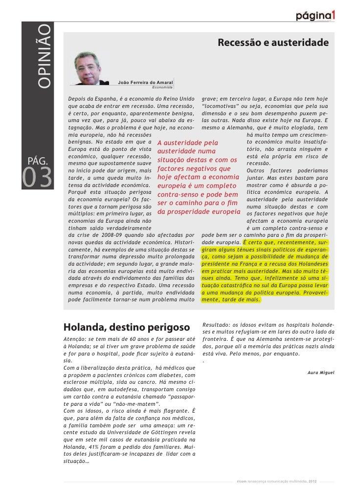 OPINIÃO                                                             Recessão e austeridade                               J...