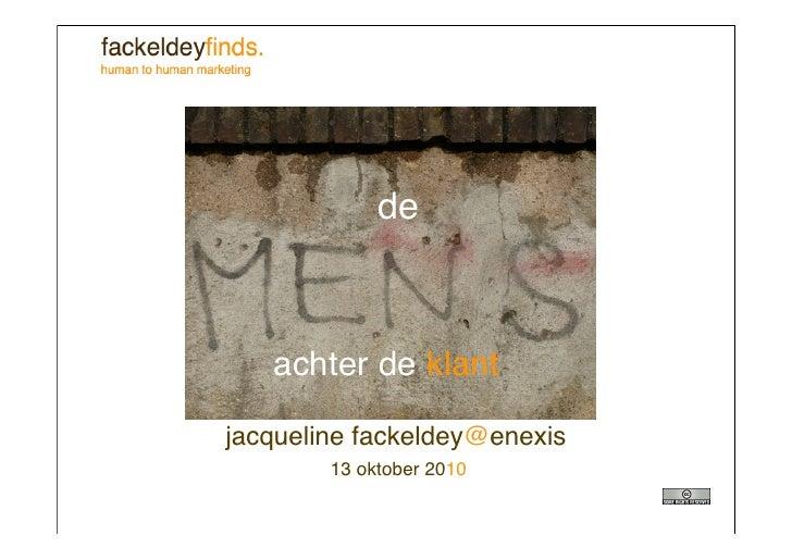 de       achter de klant  jacqueline fackeldey@enexis         13 oktober 2010