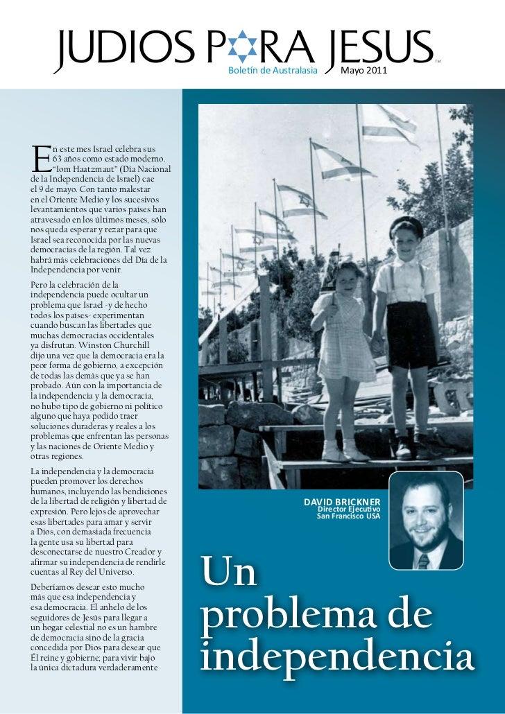 """Boletín de Australasia     Mayo 2011E       n este mes Israel celebra sus       63 años como estado moderno.       """"Iom Ha..."""