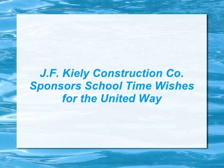 J.F. Kiely Construction Co. Sponsors School Time Wishes for the United Way
