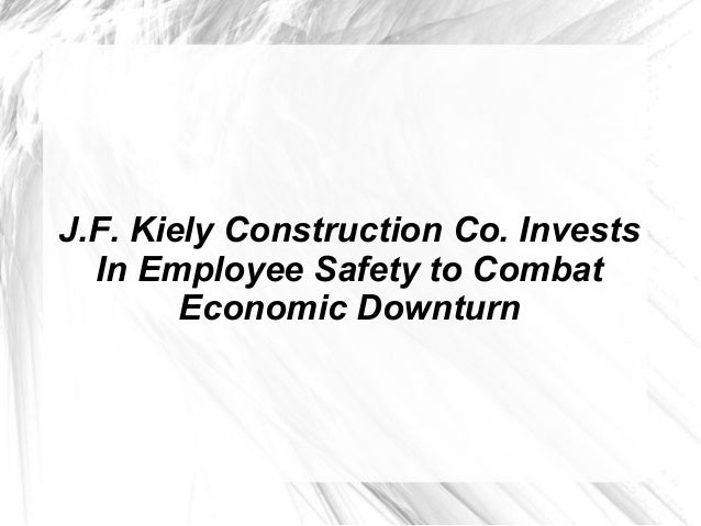 J.F. Kiely Construction Co. Invests In Employee Safety to Combat Economic Downturn