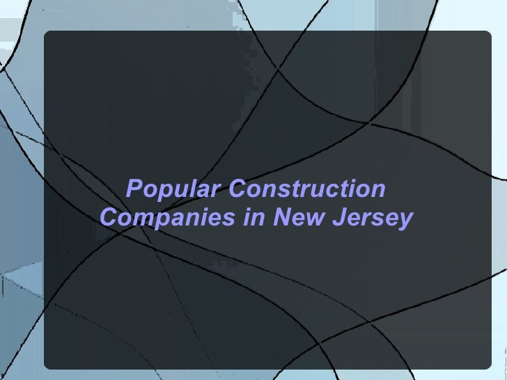 Popular Construction Companies in New Jersey