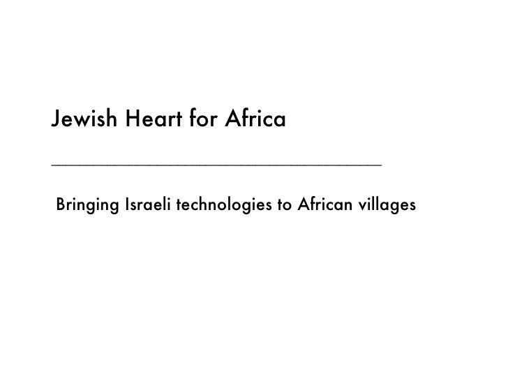 _______________________________________________ _______________________________ a Jewish Heart for Africa Bringing Israeli...