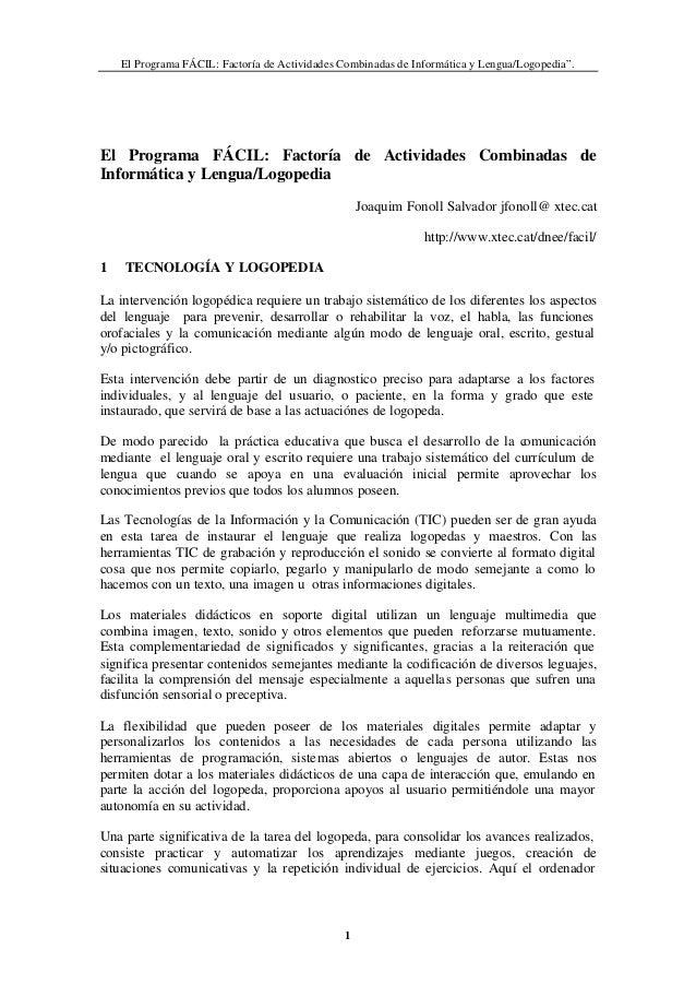 """El Programa FÁCIL: Factoría de Actividades Combinadas de Informática y Lengua/Logopedia"""". 1 El Programa FÁCIL: Factoría de..."""