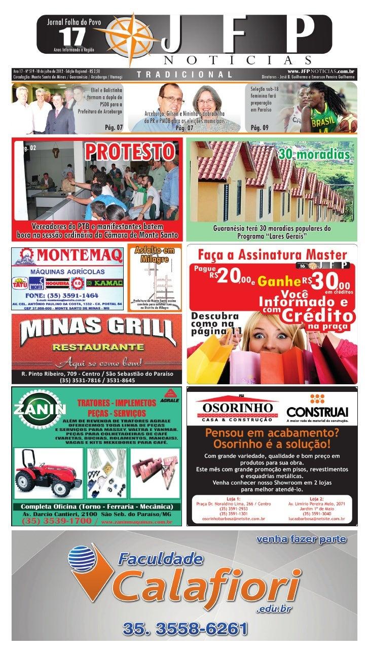 R. Pinto Ribeiro, 709 - Centro / São Sebastião do Paraíso               (35) 3531-7816 / 3531-8645