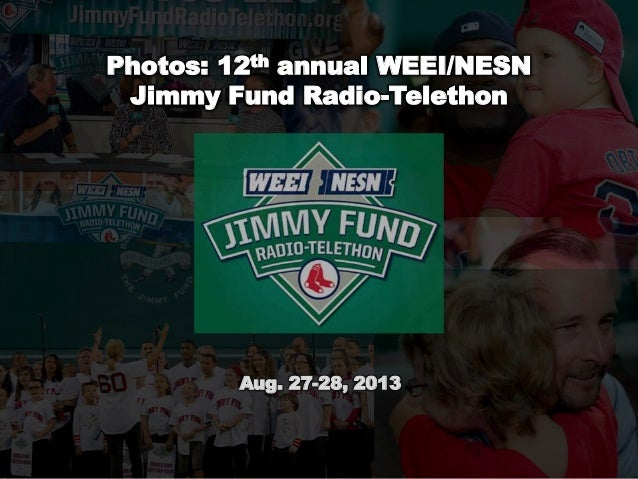 Photos: 12th annual WEEI/NESN Jimmy Fund Radio-Telethon Aug. 27-28, 2013