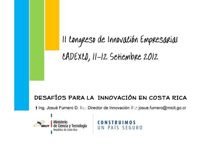 Ministerio de Ciencia y TecnologíaAlcance de la intervención1.   Concepto de innovación2.   Importancia de la innovación e...