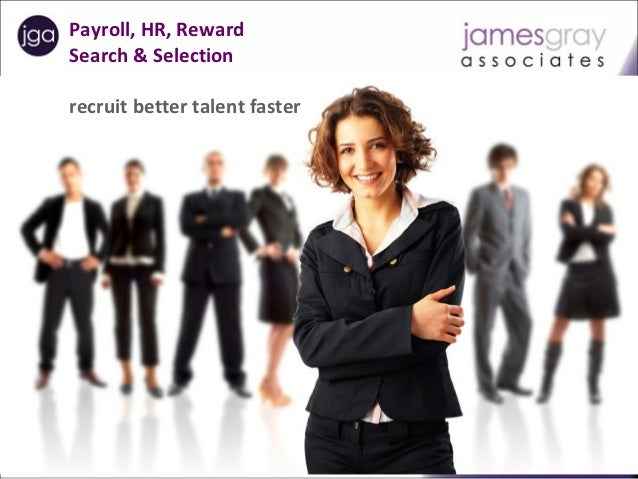 Payroll, HR, Reward      Search & Selection      recruit better talent fasterPayroll   HR  Reward Recruitment   Temporary ...