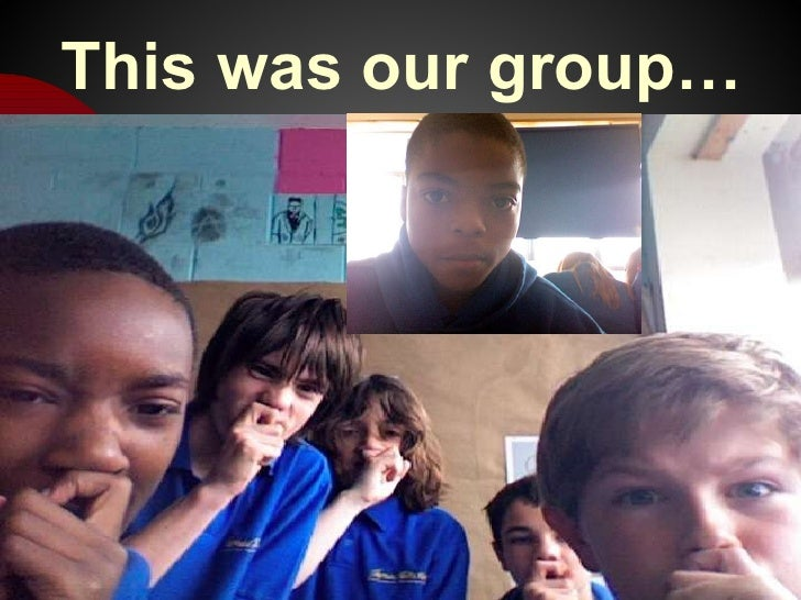 This was our group… 07/08/10