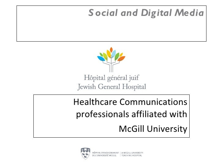 Social and Digital Media Healthcare Communications professionals affiliated with McGill University