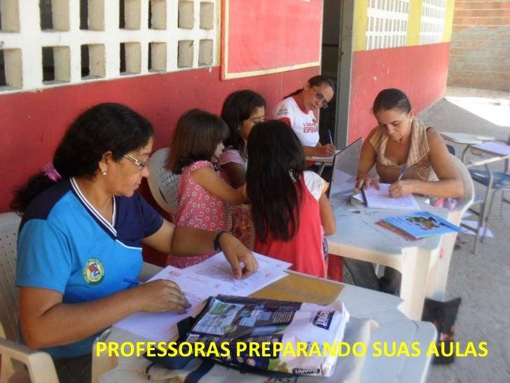 PROFESSORAS PREPARANDO SUAS AULAS