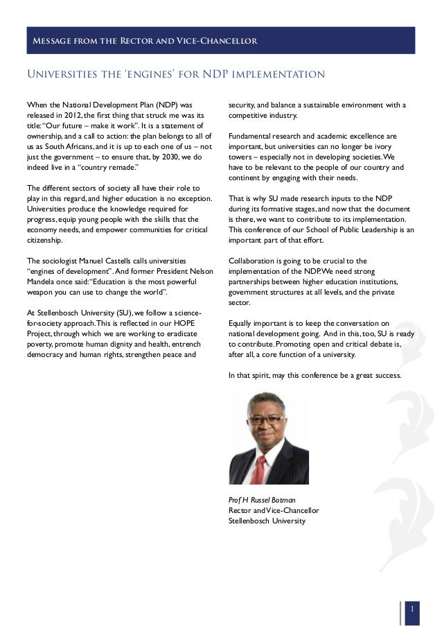 Message from the Rector and Vice-Chancellor  Universities the 'engines' for NDP implementation When the National Developme...
