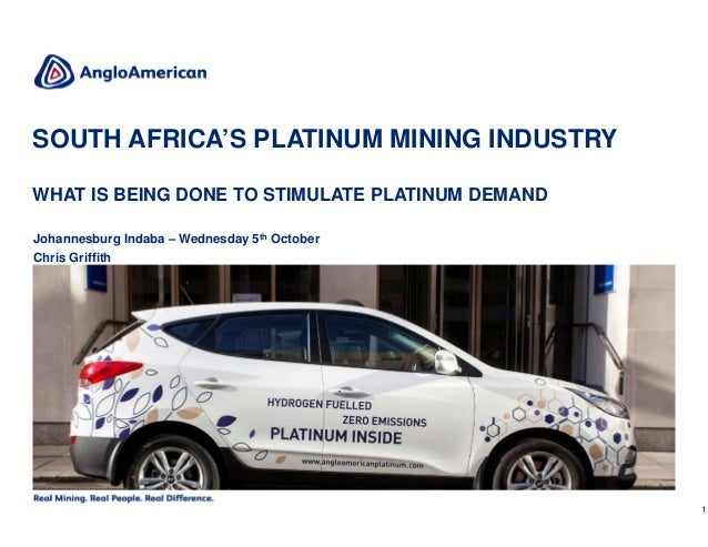 1CONFIDENTIAL Johannesburg Indaba – Wednesday 5th October Chris Griffith SOUTH AFRICA'S PLATINUM MINING INDUSTRY WHAT IS B...