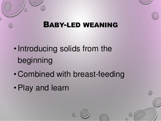 Baby-led weaning. An introduction Slide 3