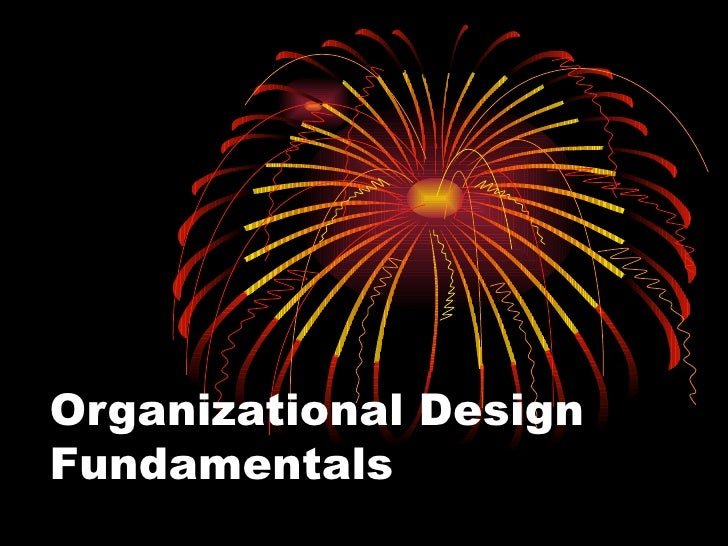 Organizational Design Fundamentals