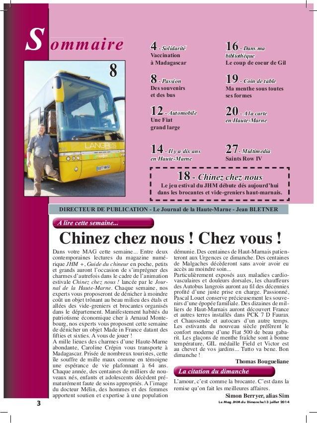 3 Le Mag JHM du Dimanche13 juillet 2014 S ommaireommaire La citation du dimancheLa citation du dimancheLa citation du dima...