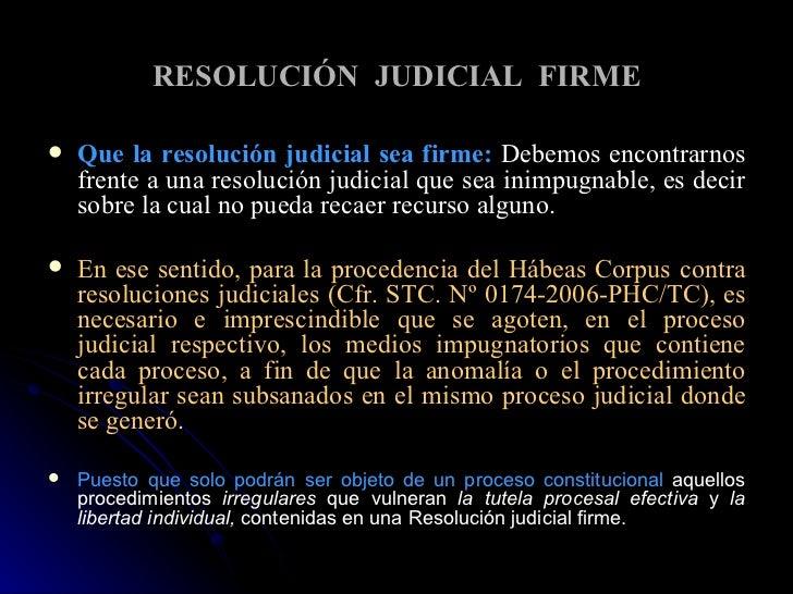RESOLUCIÓN  JUDICIAL  FIRME <ul><li>Que la resolución judicial sea firme:   Debemos encontrarnos frente a una resolución j...